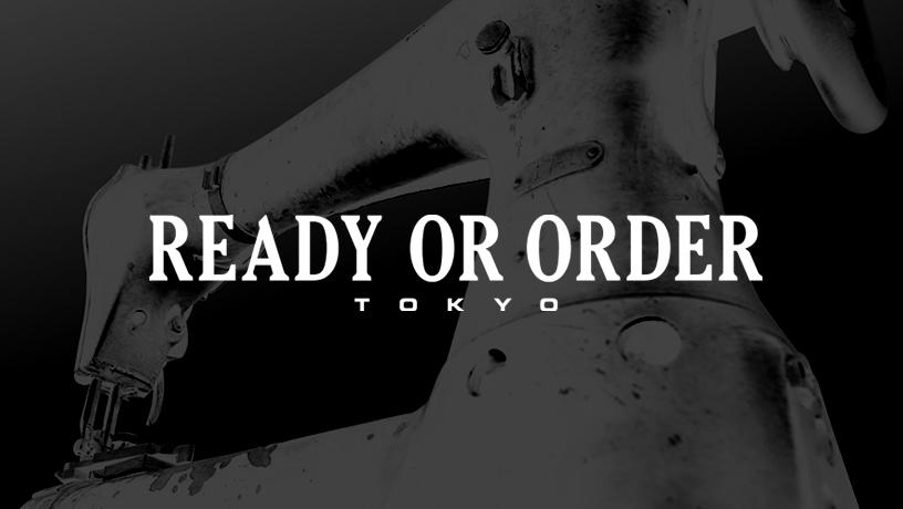 READY OR ORDER(レディオアオーダー)